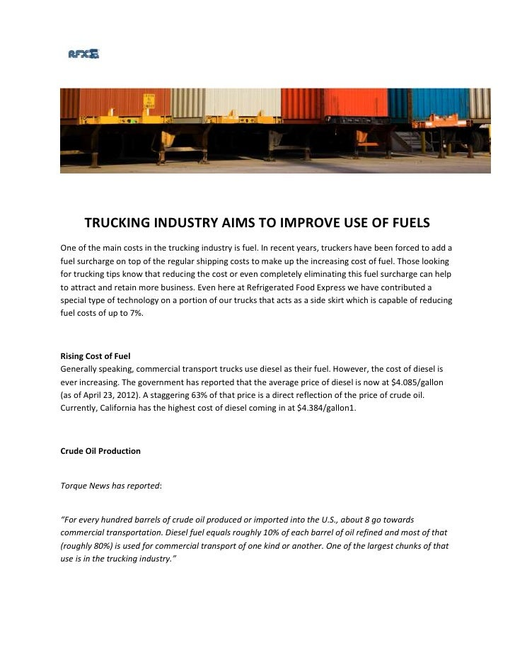 TRUCKING INDUSTRY AIMS TO IMPROVE USE OF FUELSOne of the main costs in the trucking industry is fuel. In recent years, tru...