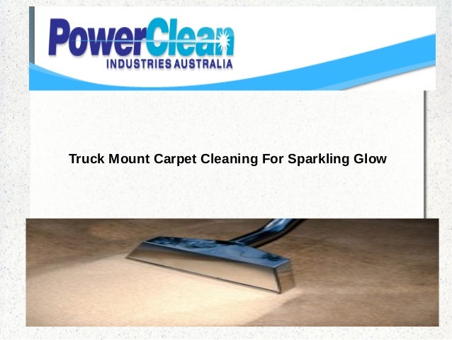Truck Mount Carpet Cleaning For Sparkling Glow