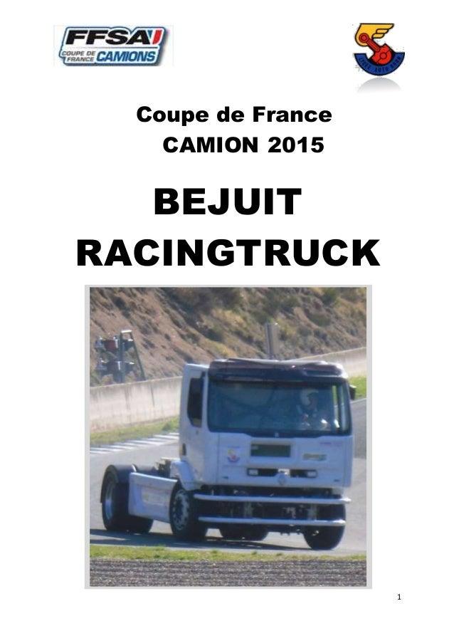 1 Coupe de France CAMION 2015 BEJUIT RACINGTRUCK