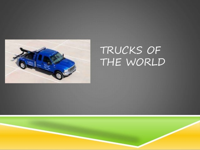 TRUCKS OF THE WORLD