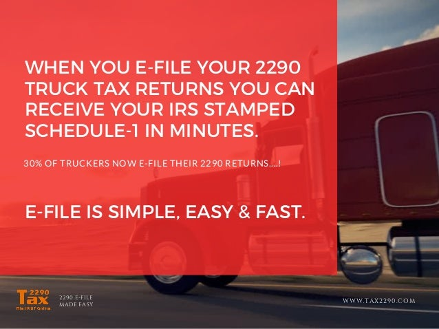 Truck tax form 2290 electronic filing is easy Slide 3