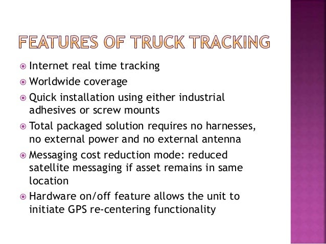  Internet real time tracking  Worldwide coverage  Quick installation using either industrial adhesives or screw mounts ...