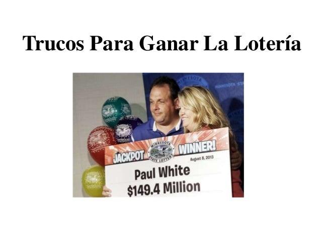 Trucos Para Ganar La Lotería