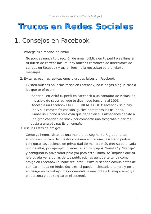 Trucos en Redes Sociales (Cursos Mainfor) Trucos en Redes SocialesTrucos en Redes Sociales 1. Consejos en Facebook 1. Prot...