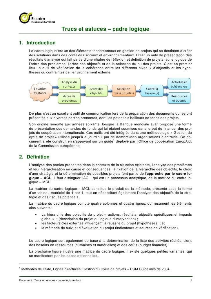 Trucs et astuces – cadre logique1. Introduction        Le cadre logique est un des éléments fondamentaux en gestion de pro...