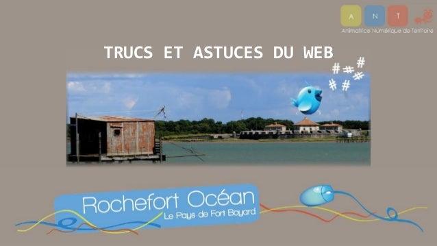 TRUCS ET ASTUCES DU WEB