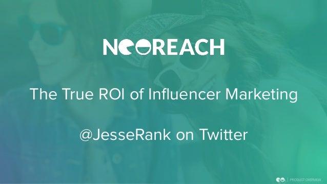 The True ROI of Influencer Marketing @JesseRank on Twitter