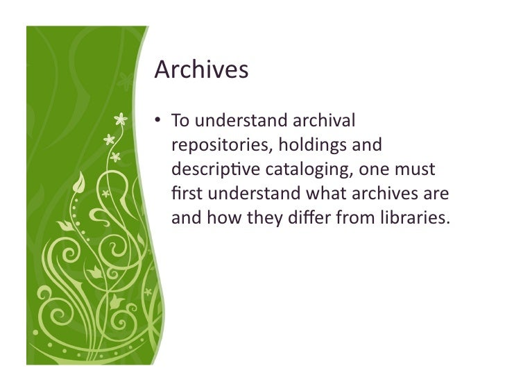 Archives - DACS and EAD Slide 2