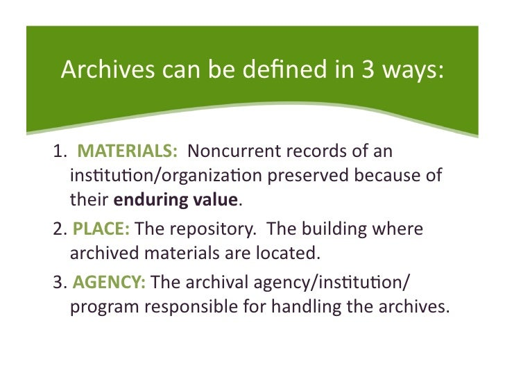 Archives - DACS and EAD Slide 3