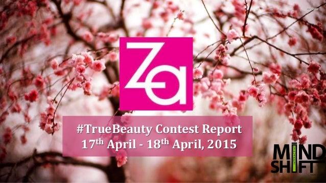 #TrueBeauty Contest Report 17th April - 18th April, 2015