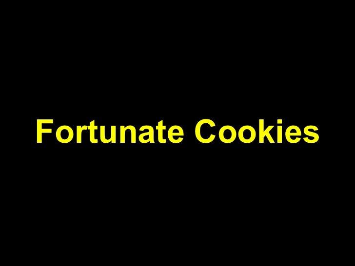 Fortunate Cookies