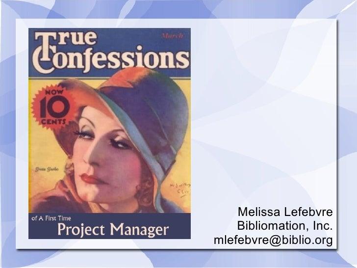 Melissa Lefebvre Bibliomation, Inc. [email_address]