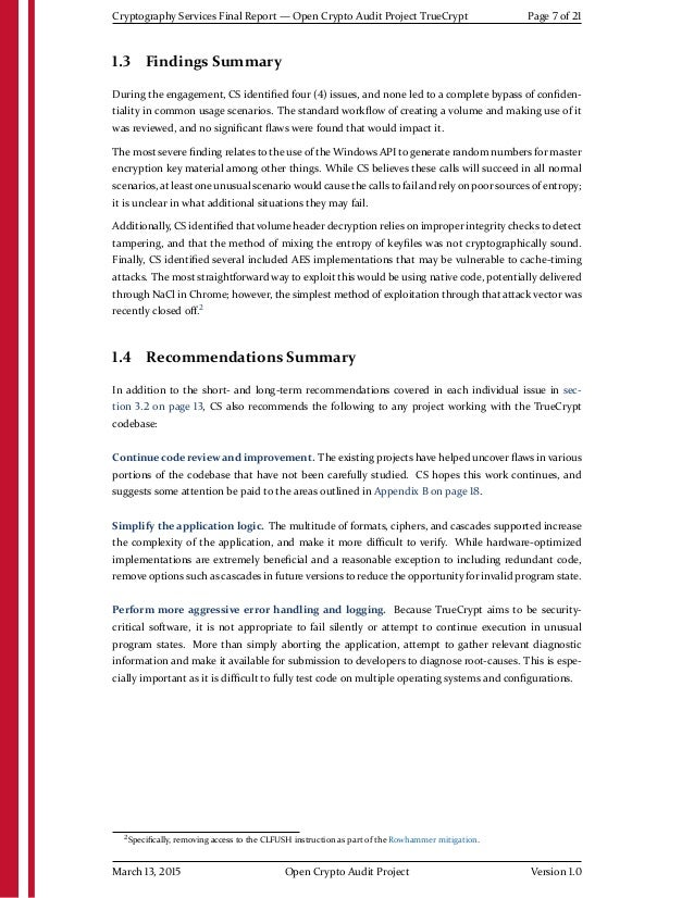Cryptography Services Final Report — Open Crypto Audit Project TrueCrypt Page 7 of 21 1.3 Findings Summary During the enga...