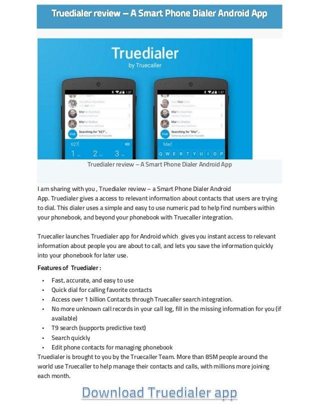 Truedialer review – A Smart Phone Dialer Android App I am sharing with you , Truedialer review – a Smart Phone Dialer Andr...