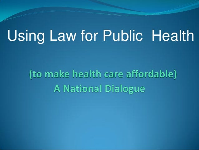 Using Law for Public Health