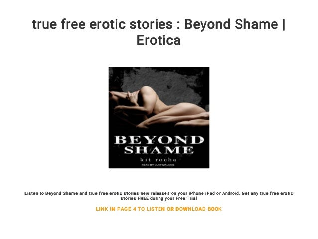 True Free Erotic Stories Beyond Shame Erotica Listen To Beyond Shame And True Free