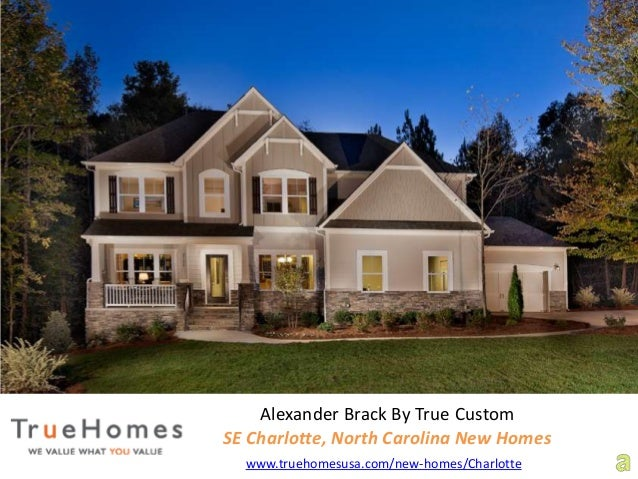 True homes new homes in charlotte north carolina for sale for Custom house charlotte