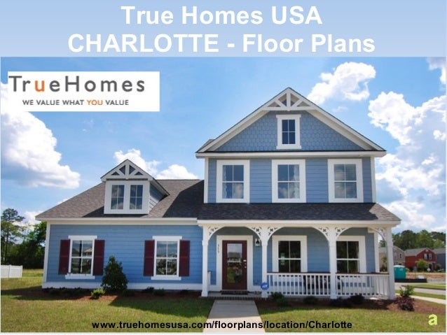 True homes floor plans gurus floor for Home plans charlotte nc
