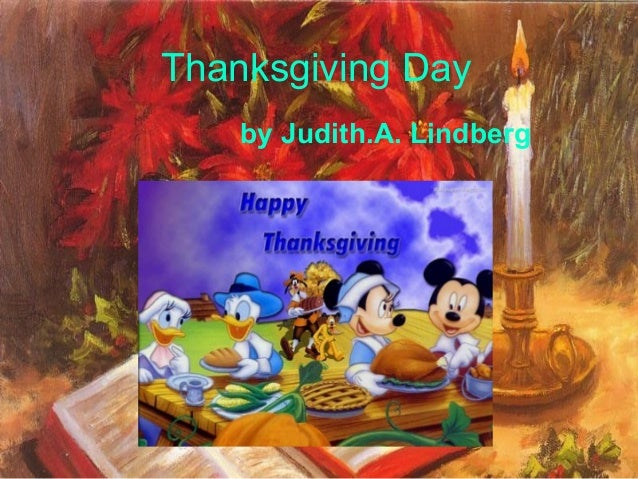 Thanksgiving Day by Judith.A. Lindberg