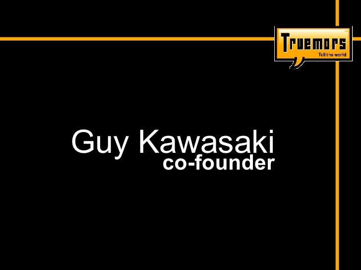 Guy Kawasaki co-founder
