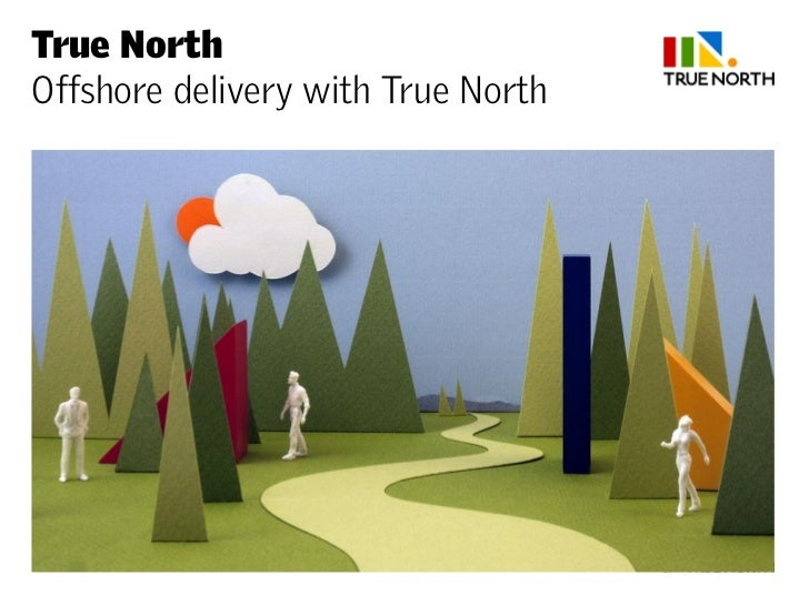 True NorthOffshore delivery with True North