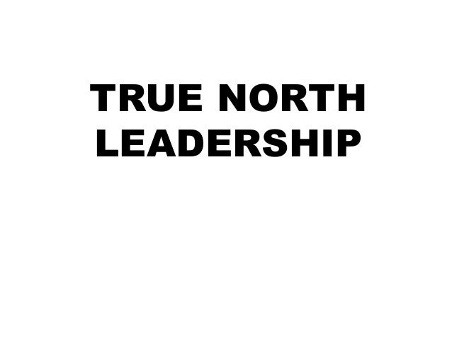 TRUE NORTH LEADERSHIP
