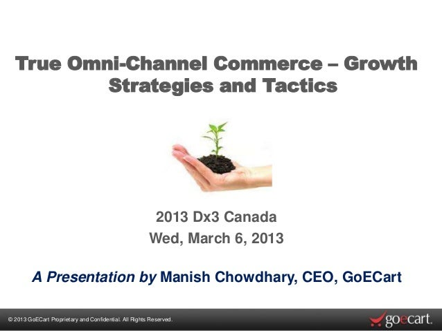 True Omni-Channel Commerce – Growth          Strategies and Tactics                                                       ...