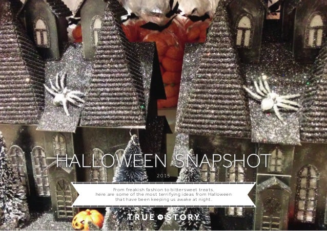 true story halloween retail snapshot 2015 from freakish fashion to bittersweet treats here are some of the most terrifying ideas