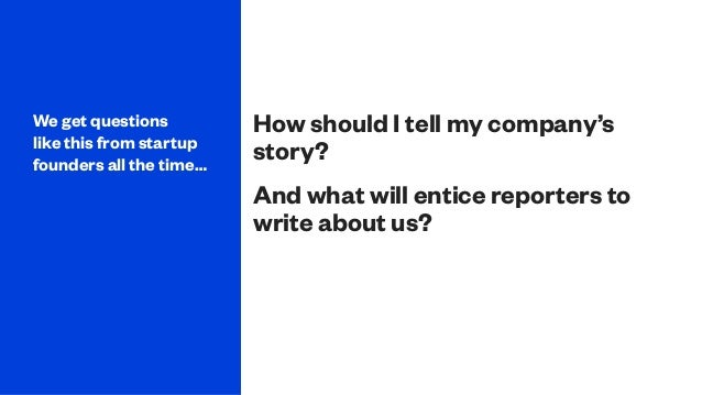 How to Tell Your Story: A Simple Framework for Startups Slide 3
