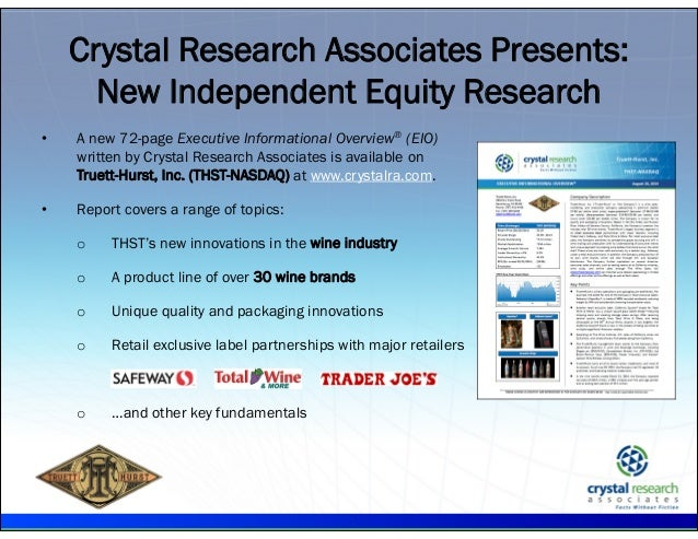 . • A new 72-page Executive Informational Overview® (EIO) written by Crystal Research Associates is available on Truett-Hu...