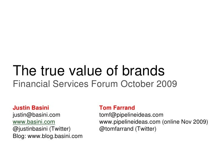 Endsleigh Insurance     The true value of brands Financial Services Forum October 2009  Justin Basini               Tom Fa...