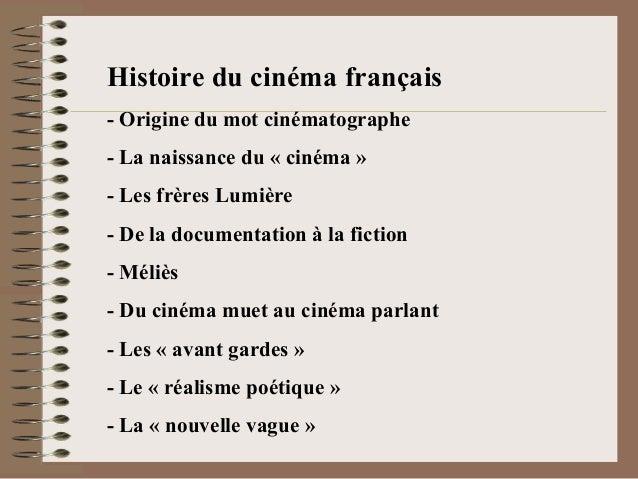 Histoire du cinéma français- Origine du mot cinématographe- La naissance du « cinéma »- Les frères Lumière- De la document...