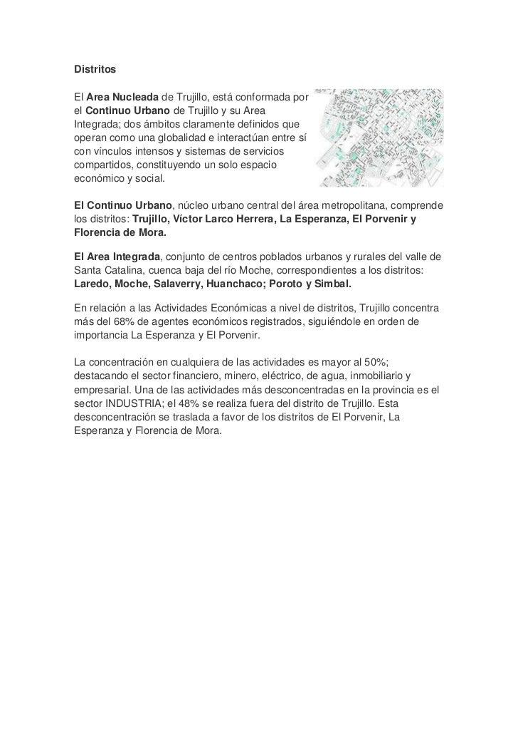 Distritosright0El Area Nucleada de Trujillo, está conformada por el Continuo Urbano de Trujillo y su Area Integrada; dos á...