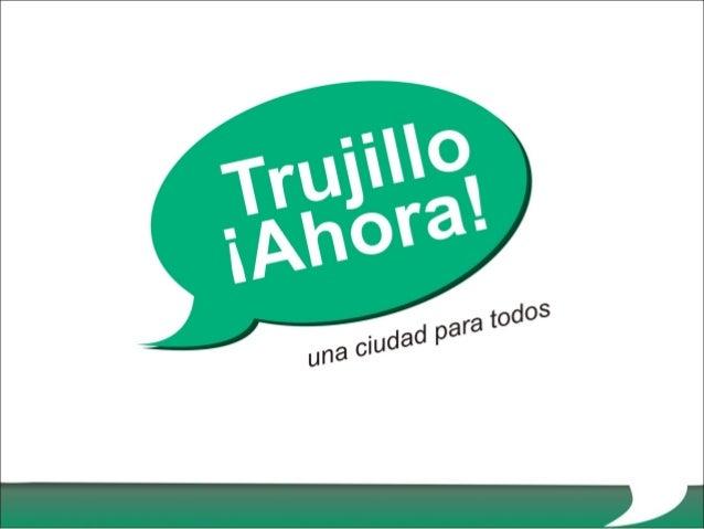 Encuesta ¿Cómo es el alcalde que necesita Trujillo? Elaborada por Trujillo ¡Ahora! Trujillo, setiembre, 2010