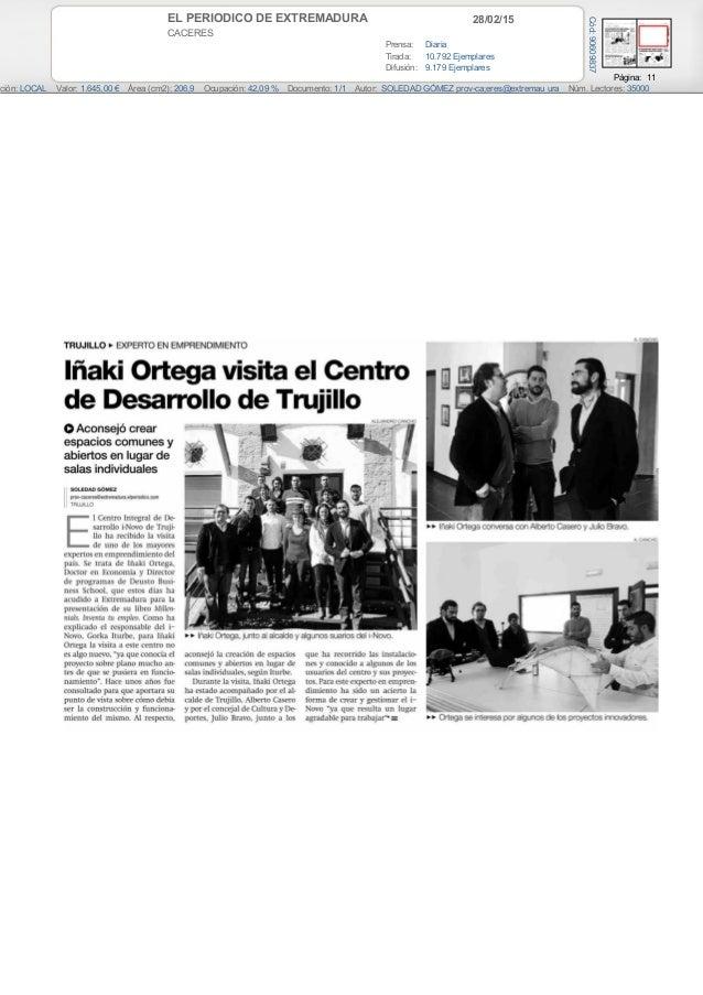 28/02/15EL PERIODICO DE EXTREMADURA CACERES Prensa: Diaria Tirada: 10.792 Ejemplares Difusión: 9.179 Ejemplares Página: 11...
