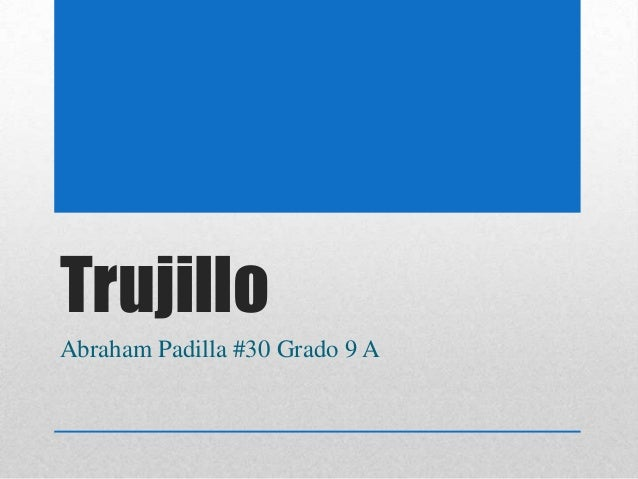 Trujillo Abraham Padilla #30 Grado 9 A