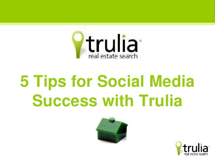 5 Tips for Social Media Success with Trulia<br />