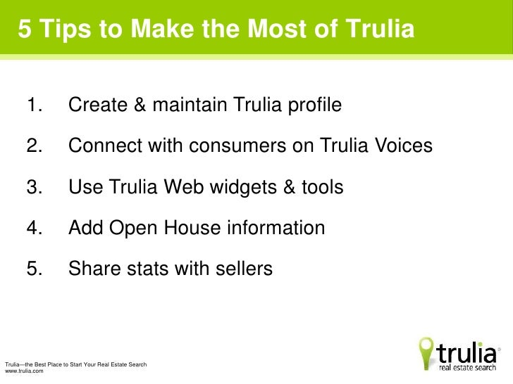 5 Tips To Get The Most Out Of Trulia