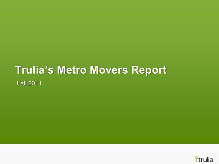 Trulia's Metro Movers ReportFall 2011