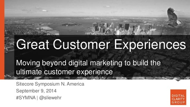 Great Customer Experiences  A Conversation with Univision  Moving beyond digital marketing to build the  A conversation wi...