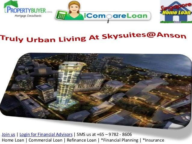 Join us   Login for Financial Advisors   SMS us at +65 – 9782 - 8606 Home Loan   Commercial Loan   Refinance Loan   *Finan...