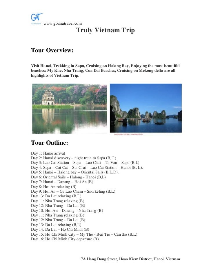www.goasiatravel.com                          Truly Vietnam TripTour Overview:Visit Hanoi, Trekking in Sapa, Cruising on H...