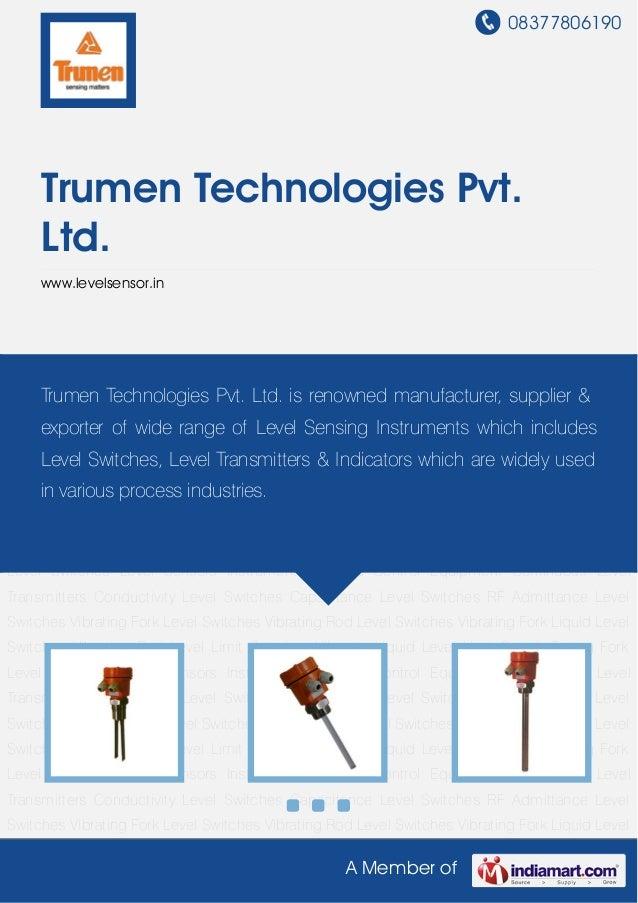 08377806190A Member ofTrumen Technologies Pvt.Ltd.www.levelsensor.inLevel Sensors Instrumentation and Control Equipment Co...
