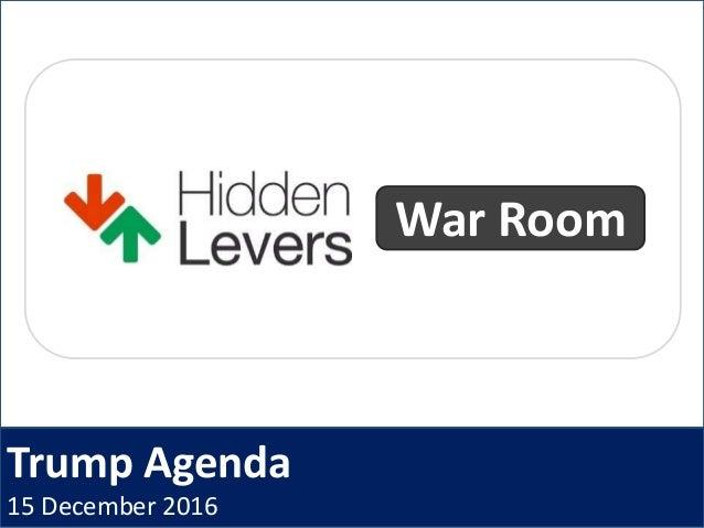 Trump Agenda 15 December 2016 War Room