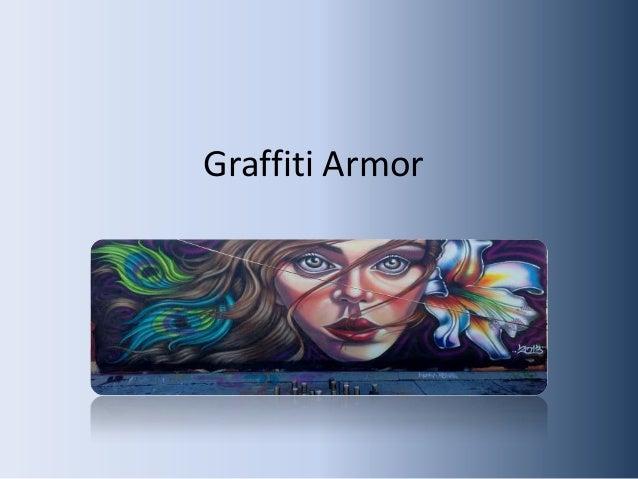 Graffiti Armor