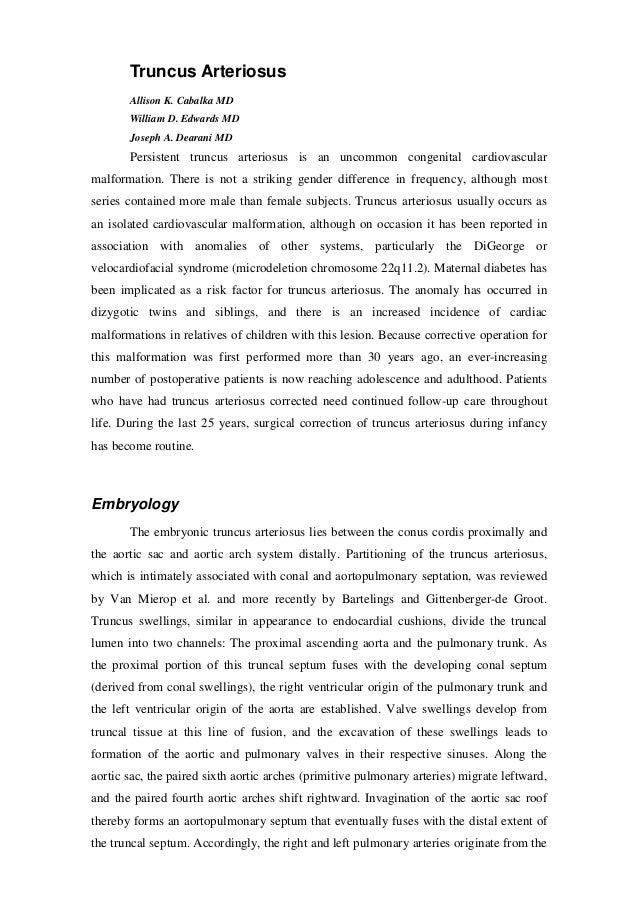 Truncus Arteriosus Allison K. Cabalka MD William D. Edwards MD Joseph A. Dearani MD Persistent truncus arteriosus is an un...