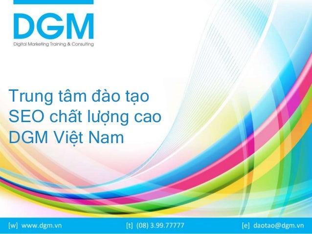 trung tâm đào tạo Marketing Online DGM