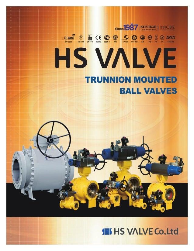 TRUNNION MOUNTED BALL VALVES