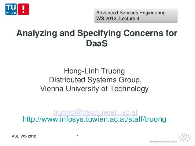 Advanced Services Engineering,                              WS 2012, Lecture 4 Analyzing and Specifying Concerns for      ...