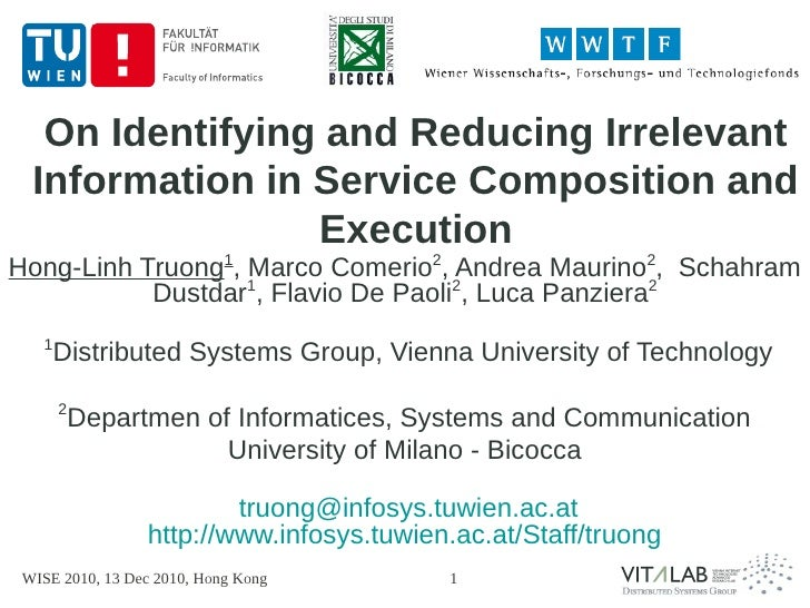 On Identifying and Reducing Irrelevant  Information in Service Composition and                 ExecutionHong-Linh Truong1,...
